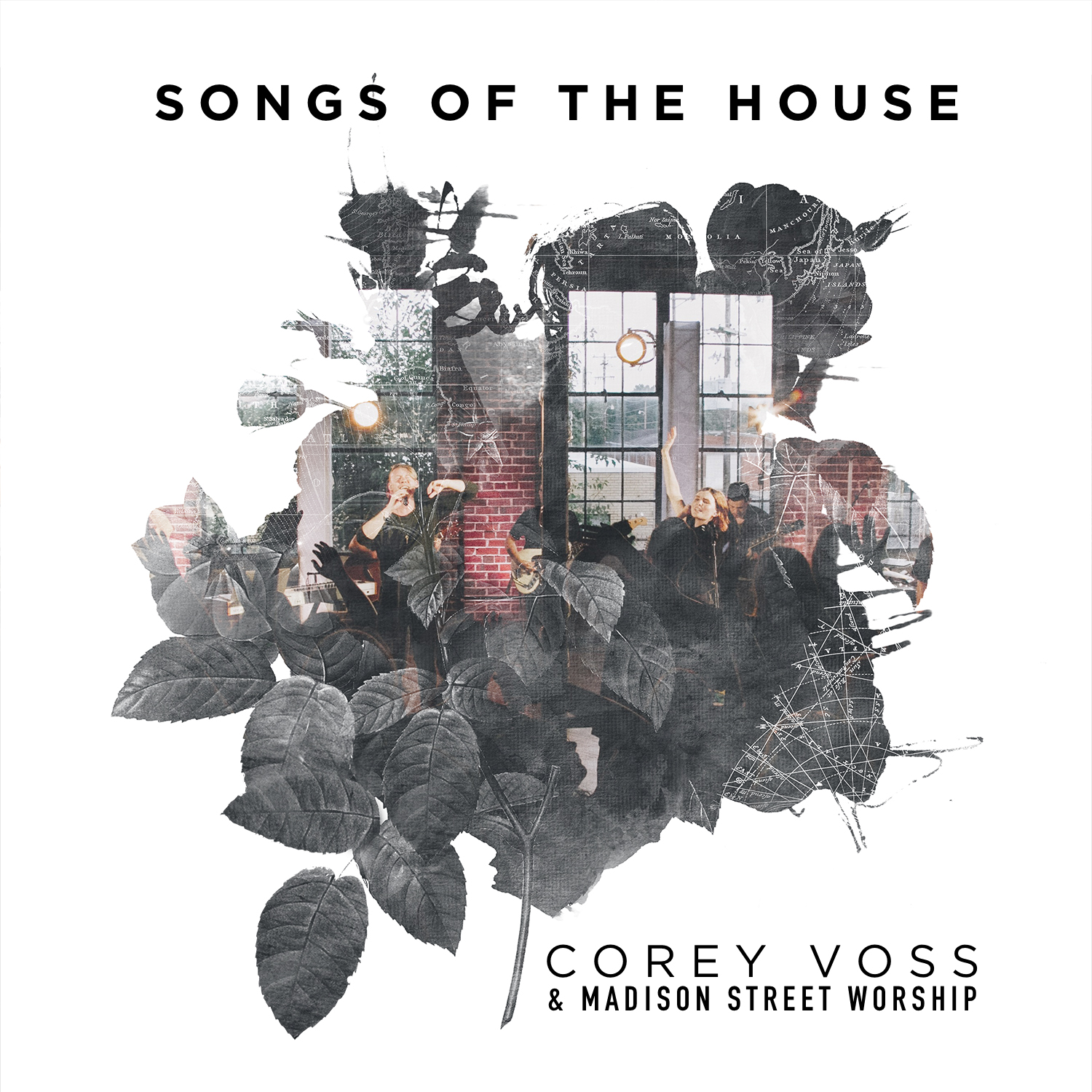 Corey Voss & Madison Street Worship - Songs of the House