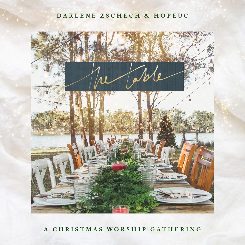 Darlene Zschech & HopeUC - Table
