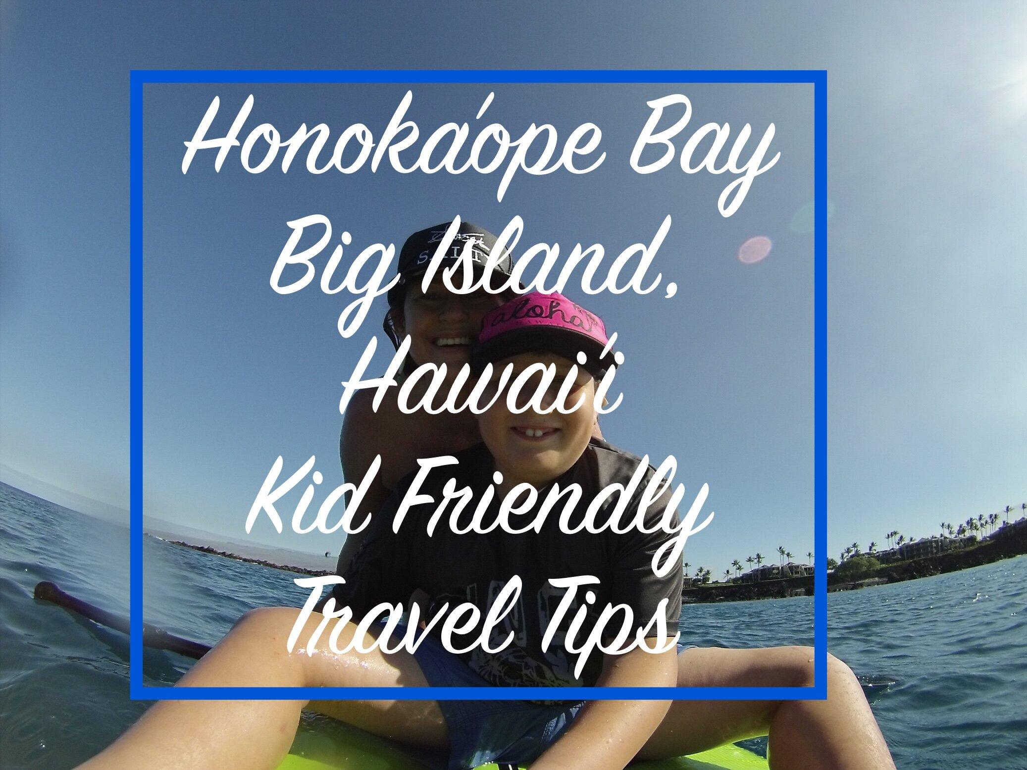 Hawai'i Big Island travel tips.