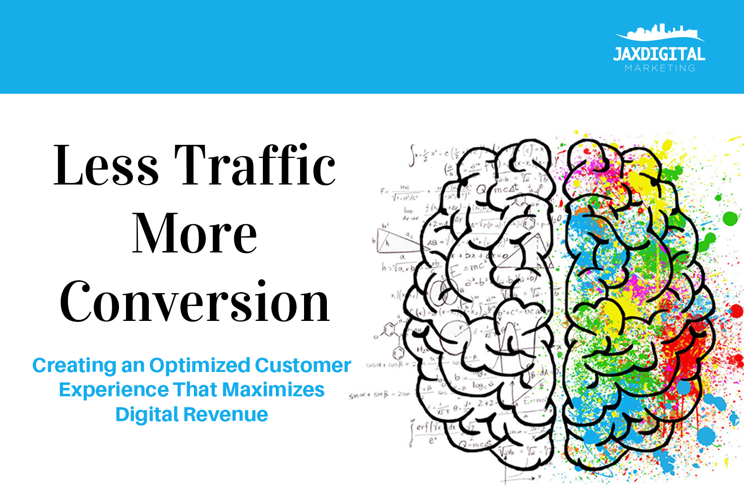 Less Traffic More Conversion