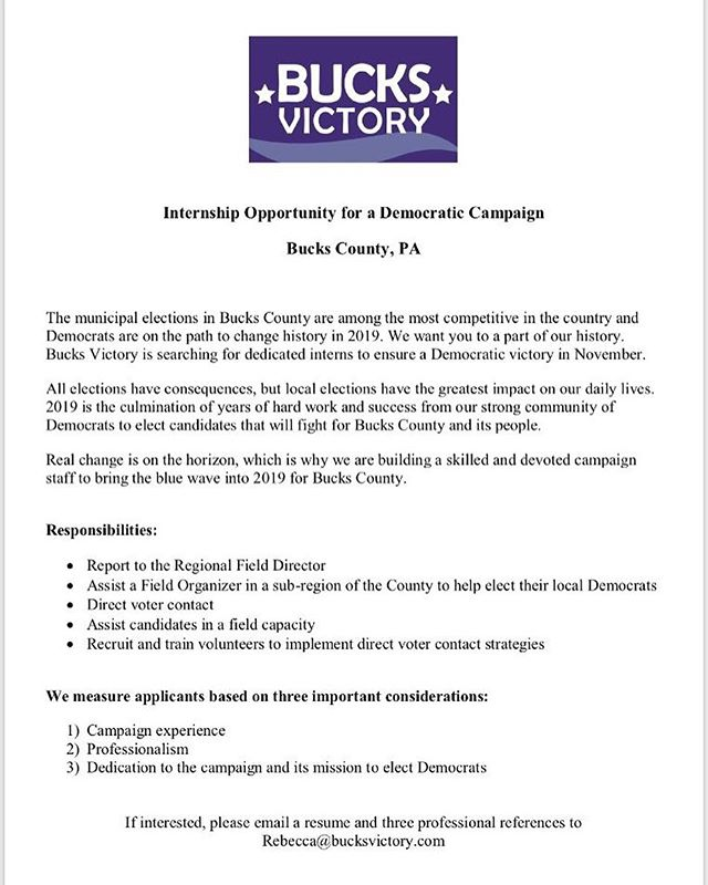 🗣 Calling Eastern PA students interested in campaigning 🗣 we have the inside scoop on an exciting internship opportunity in Bucks County. If you're interested in applying, email a resume & 3 professional references to rebecca@bucksvictory.com. Good luck!