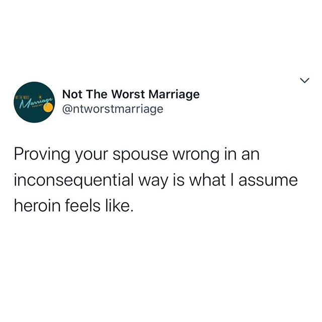 Never having done heroin, I can only imagine this is very close 😂  #nottheworstmarriage #married #marriedlife #spouse #husband #wife #wifelife #marriage #imright #high #drugs #feelsgood