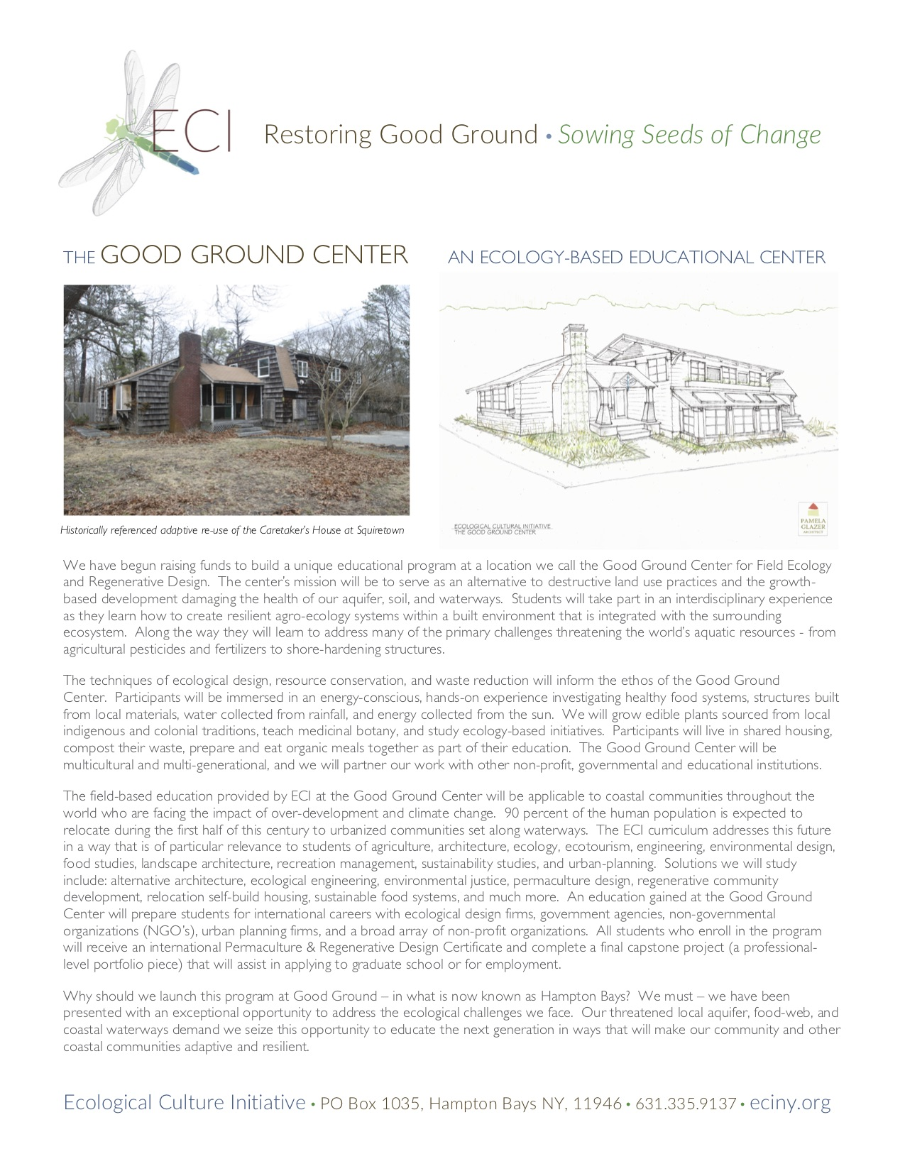 The  Good Ground Center  project is no longer being pursued in Southampton