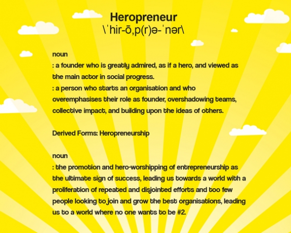 Tackling Heropreneurship - In business schools across North America and Europe, the longest waiting lists—once reserved for investment banking interviews—are now shared by entrepreneurship training courses and social impact events. The coffers of social collateral have shifted, and starting a social business is at the top of the Type A student's to-do list.