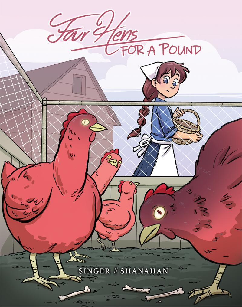 An illustrated e-book I worked on for  Little Foolery . Written by Alex Singer available at:  https://hivemill.com/products/four-hens-for-a-pound-ebook-format