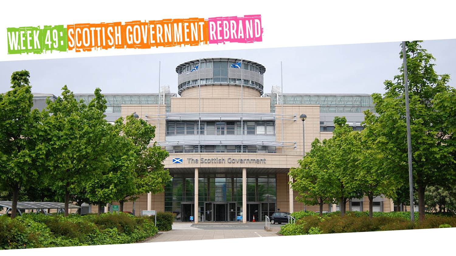 IYM Week 49: Scottish Government Rebrand