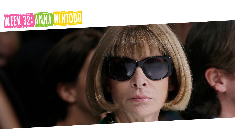 IYM Week 32: Anna Wintour