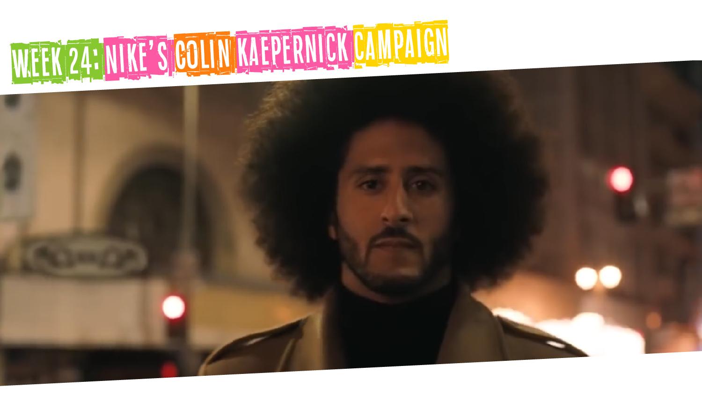 IYM Week 24: Nike's Colin Kaepernick Campaign