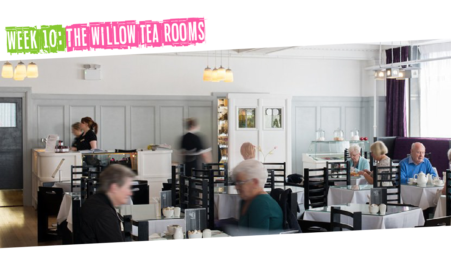 IYM Week 10: The Willow Tea Rooms