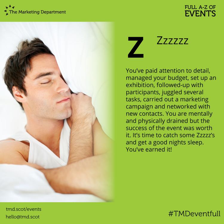 EventFull: Z is for Zzzzz