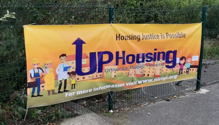 Housing Justice Is Possible - UP Housing banner on display in Wexford Town.
