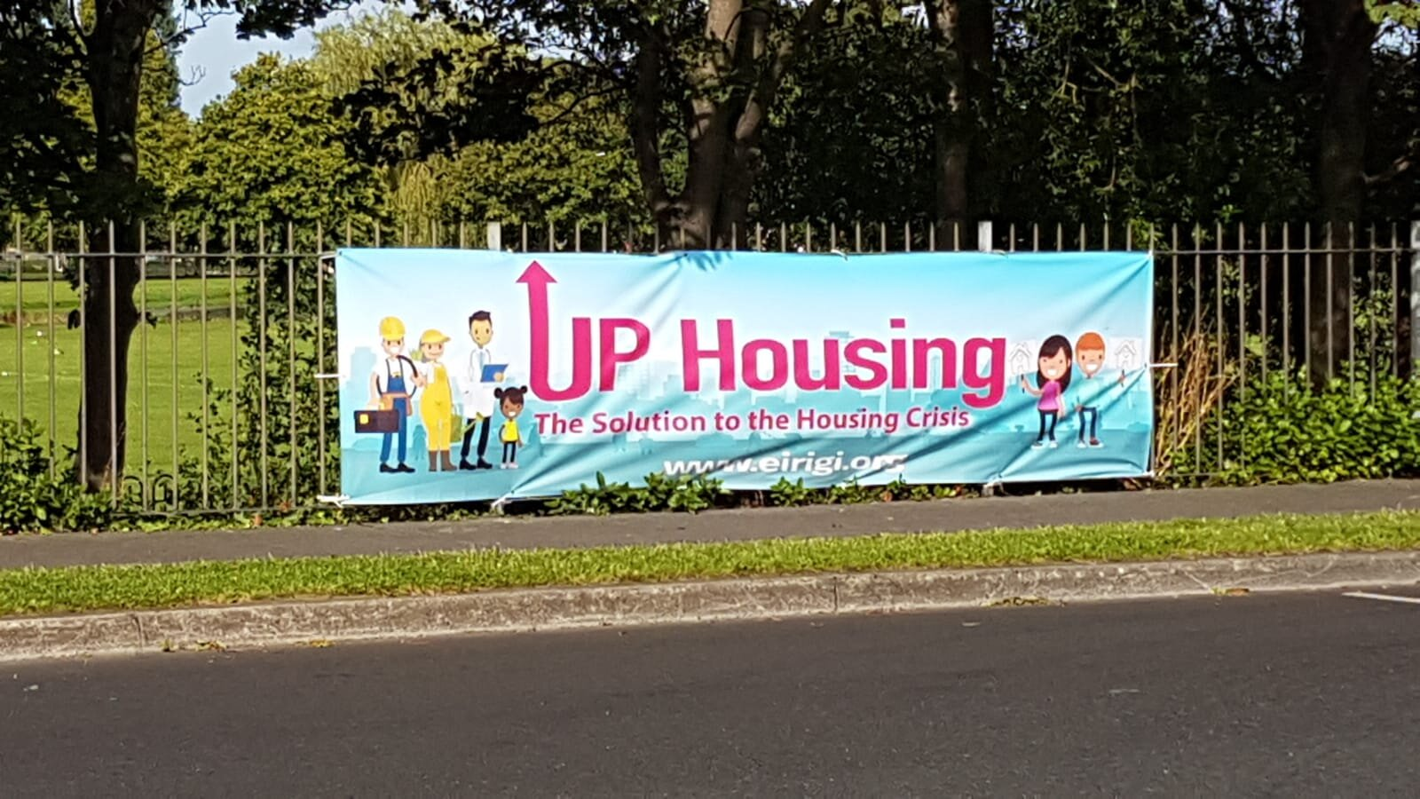 UP Housing banner on display in Nutgrove, Dublin.