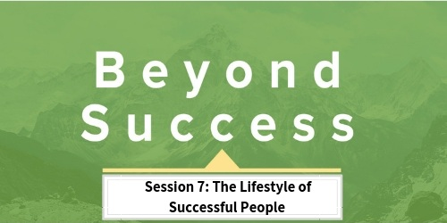 Session+7_The+Lifestyle+of+Successful+People.jpg