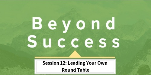 Session+12_Leading+Your+Own+Round+Table.jpg
