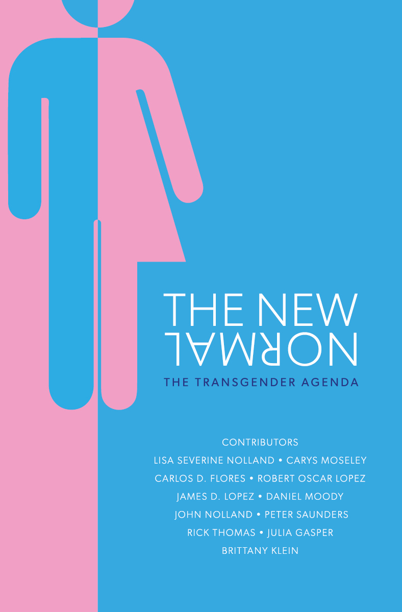 The New Normal - Shows how the transgender movement damages individuals and society