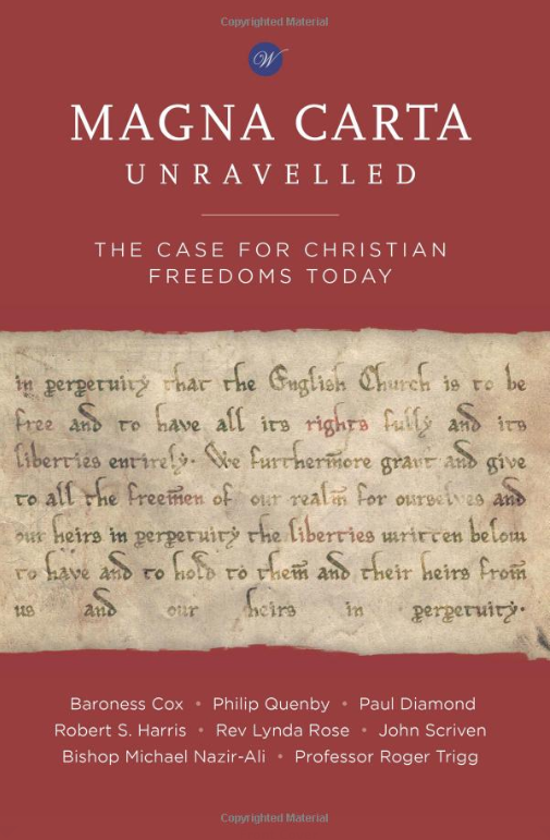 Magna Carta Unravelled - Traces the origins of Magna Carta and the challenges to Christian freedoms today