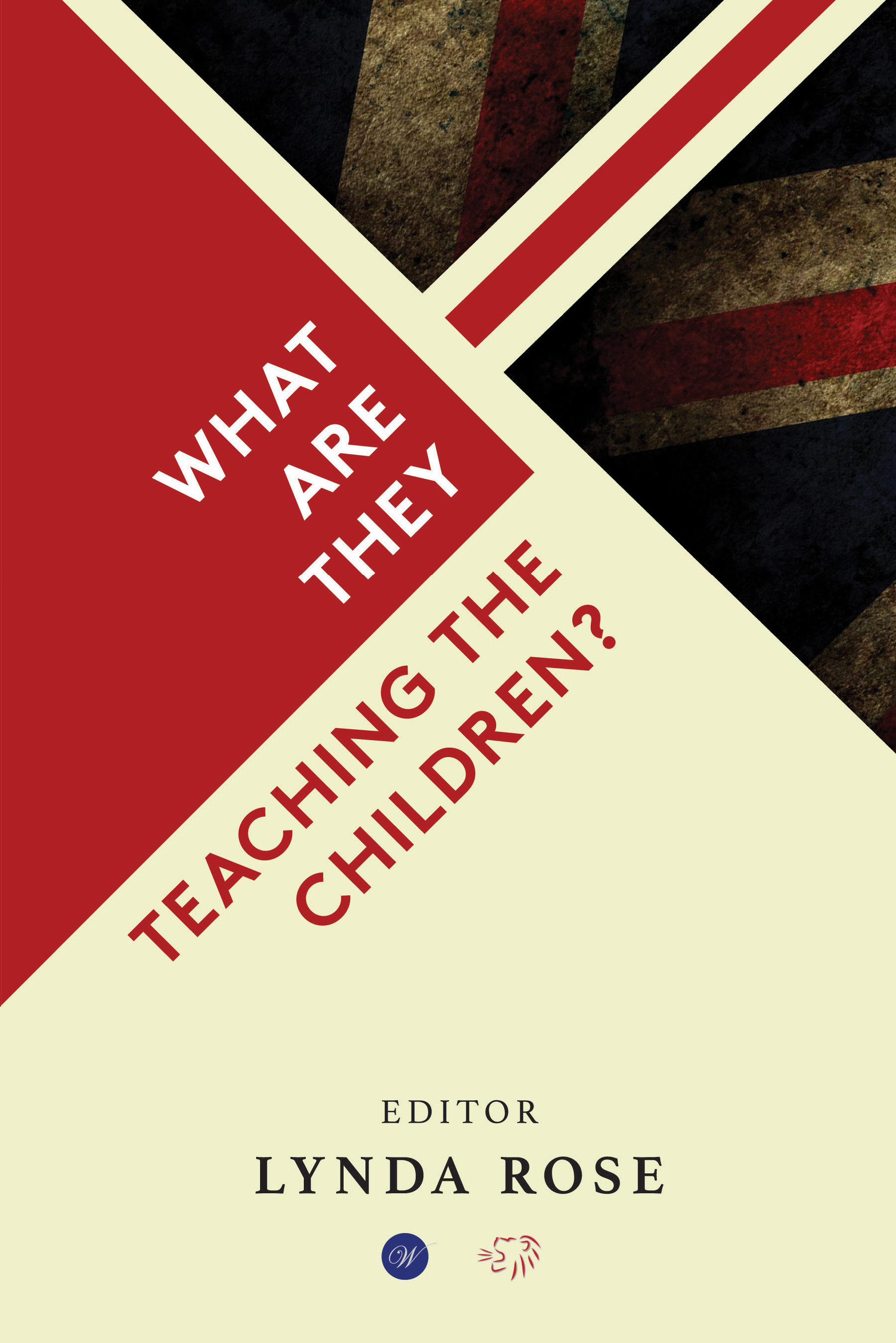 What Are They Teaching The Children? - How State education undermines morality and the family