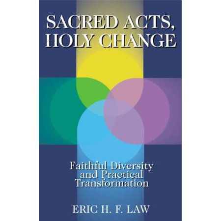 sacred acts holy change.jpeg