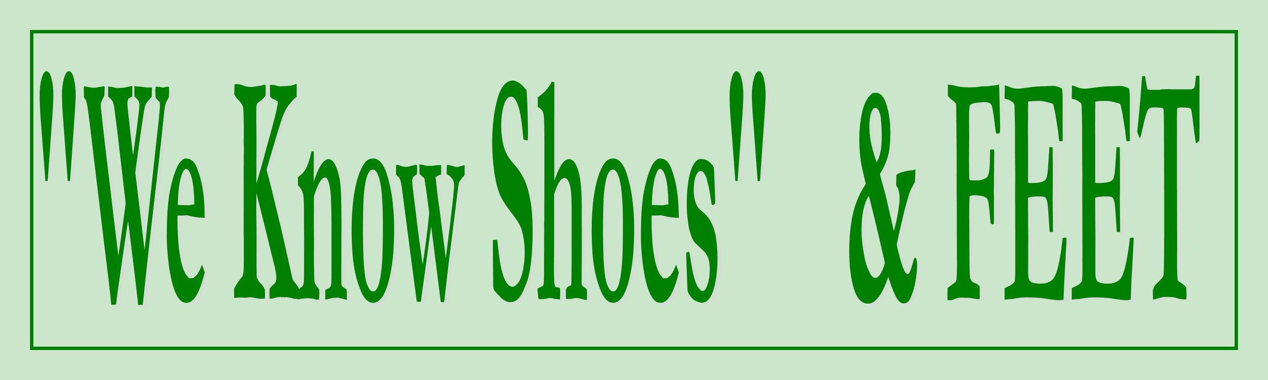 We Know Shoes.jpg