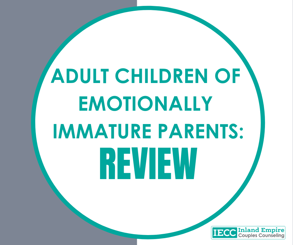 Adult Children of Emotionally Immature Parents: Review