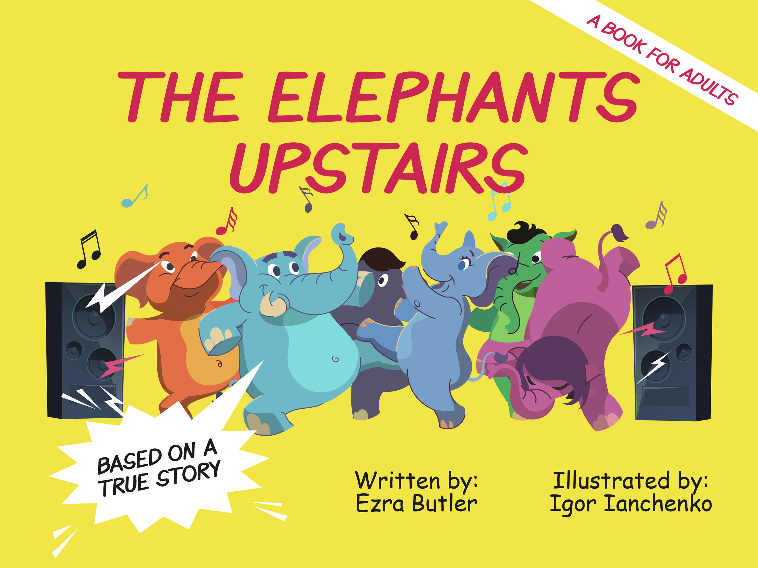 The Elephants Upstairs - What happens when a couple of elephants move into a 4th floor walkup in New York City? How does their downstairs neighbor cope? Not for children.