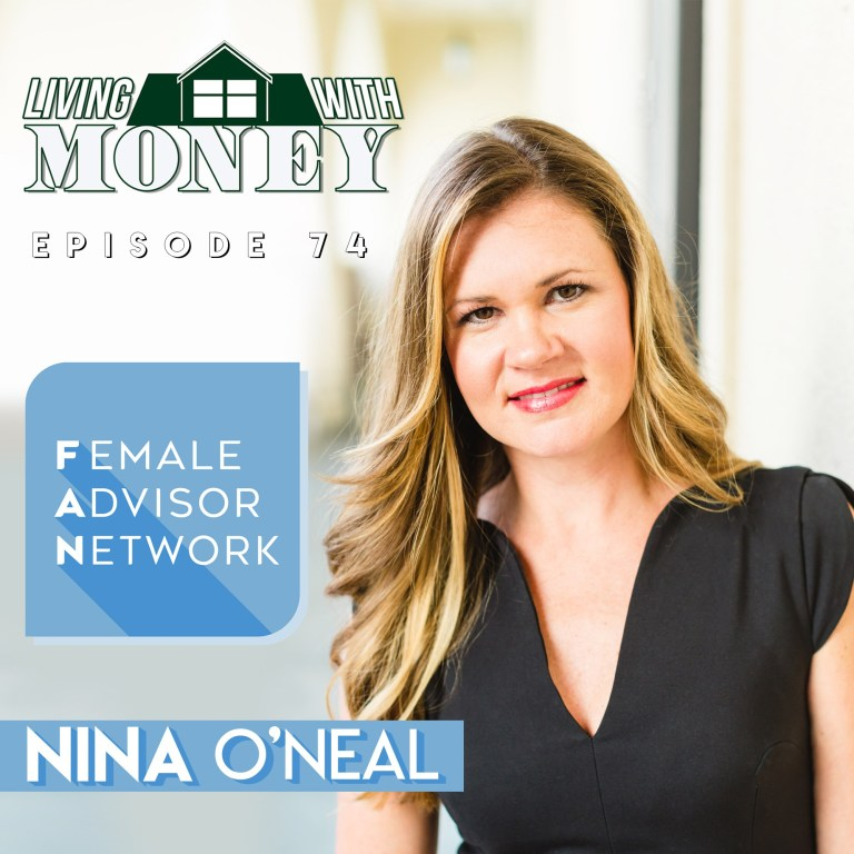 LIVING WITH MONEY WITH TIM MULLOOLY - In Ep. 74, Tim talks with Nina O'Neal. Nina is a partner and investment advisor at Archer Investment Management, as well as the founder of the Female Advisor Network. They talk about Nina's work as an advisor, as well as the launch of the Female Advisor Network earlier this year. Nina talks about why she wanted to a place to connect and empower other female advisors and encourage more women to join the field. They also discuss the balancing act of being a working parent, and much more!