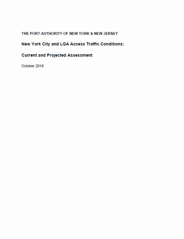 PANYNJ's New York City and LGA Access Traffic Conditions: Current and Projected Assessment  (PDF, 6 MB, October 2018)