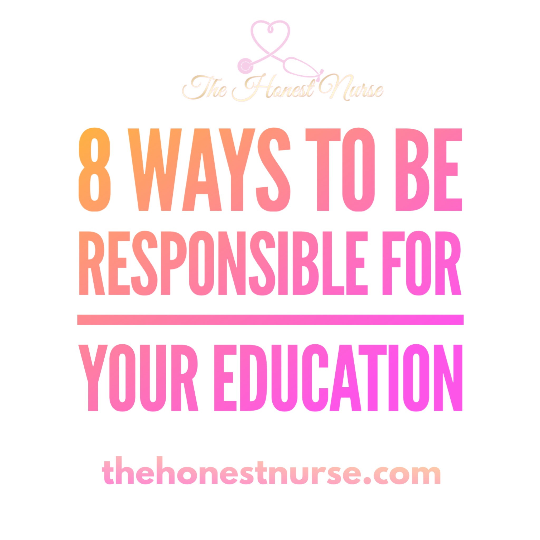 14. 8 Ways to be responsible for your education - So you thought once you completed nursing school that was it? Surprise! Now you need to navigate orientation, residency, and your first year as a nurse all the while focusing on being a safe and competent nurse. If I had one takeaway from orientation it is this: Do not rely on others to provide your orientation experience. Be proactive, go out there, and learn!