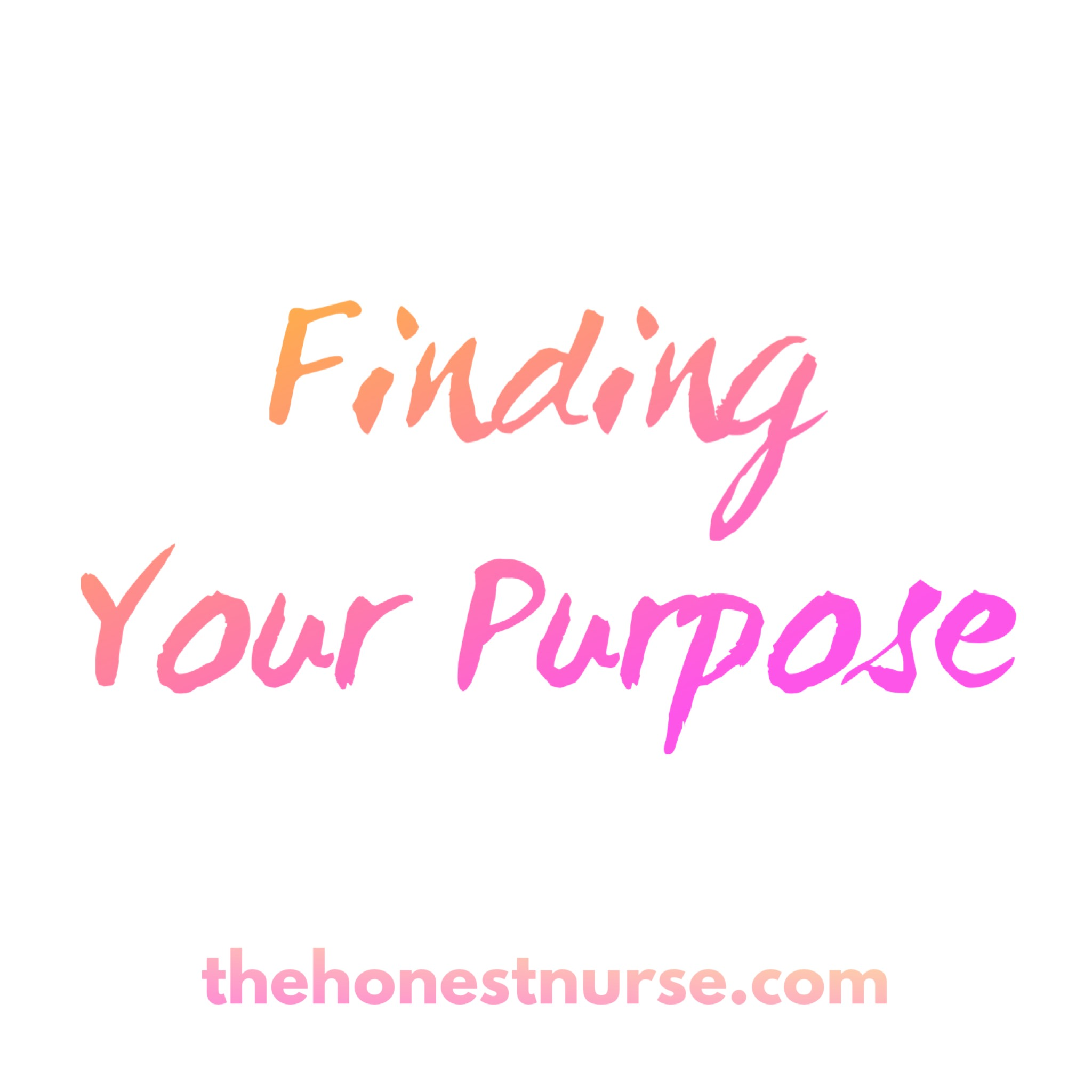 16: FInding your purpose -