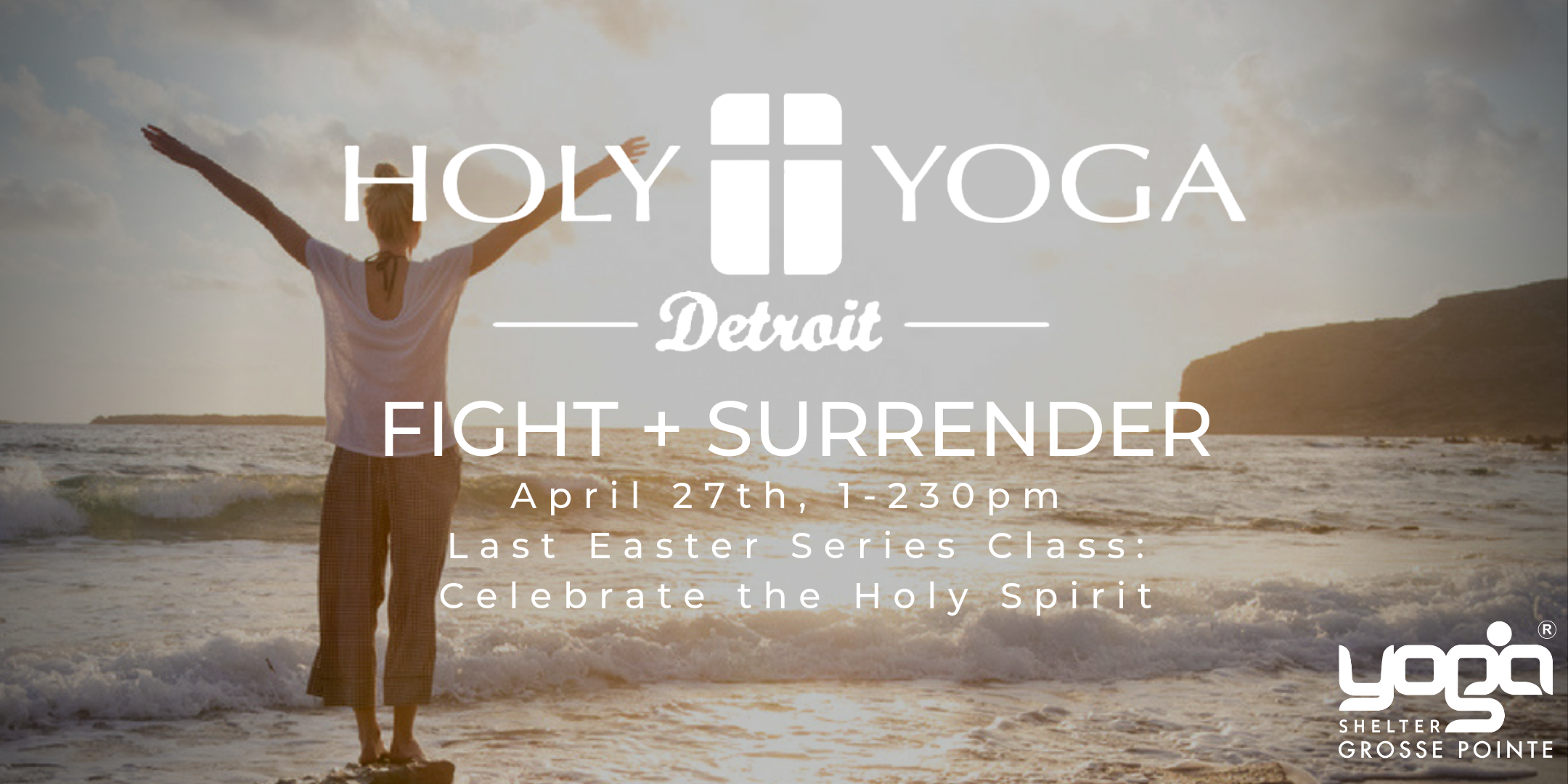 Register for this Free Class at Yoga Shelter Grosse Pointe Here:    Eventbrite