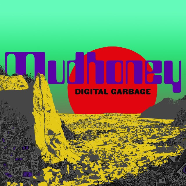 """Mudhoney - Digital Garbage, Mudhoney's ninth full-length album, is their most cantankerous yet. Singer/guitarist Mark Arm vents his spleen in many directions, but the religious right gets most of his anger on """"21st Century Pharisees,"""" """"Prosperity Gospel,"""" and """"Messiah's Lament."""" - Spin Magazine"""
