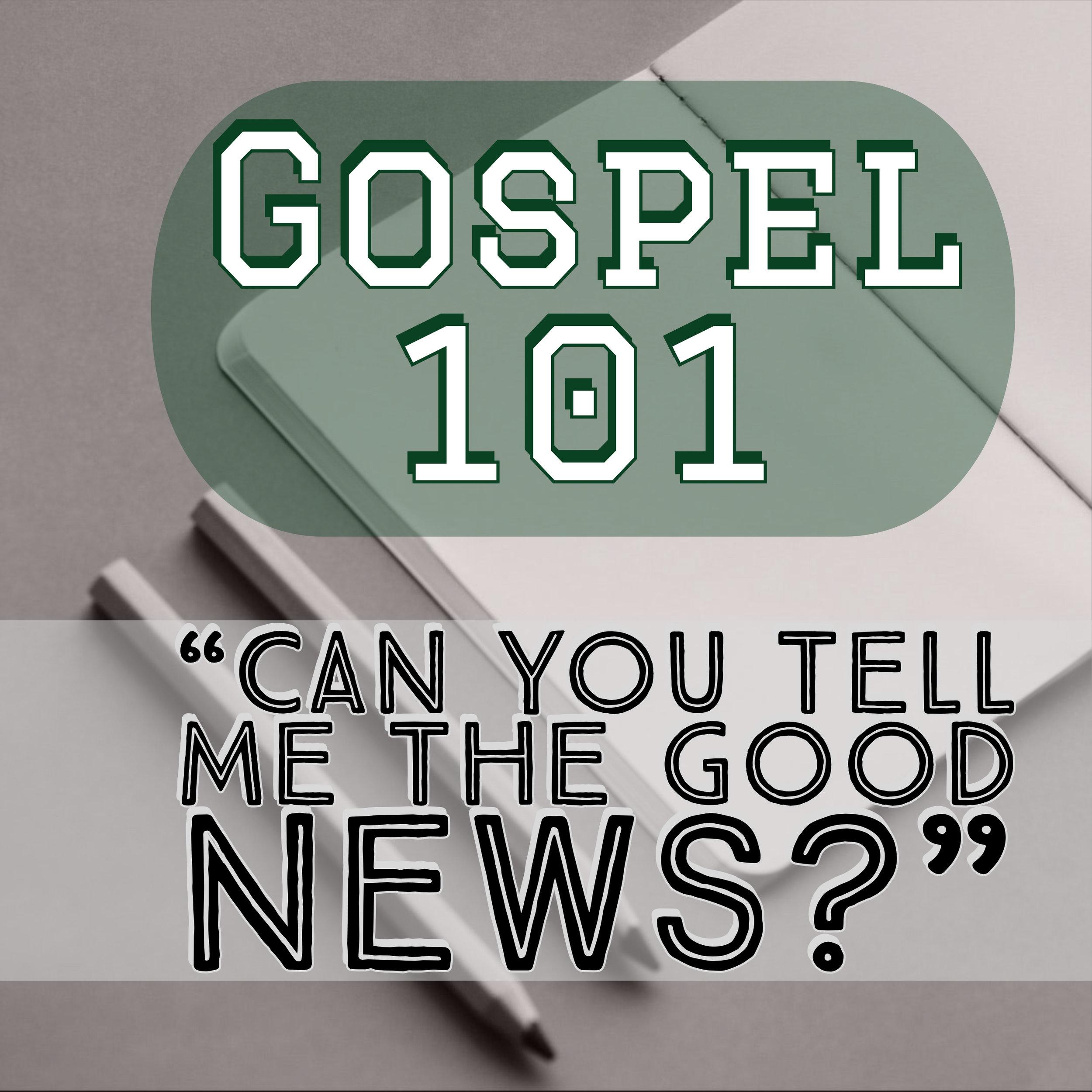 Gospel 101 General.jpg