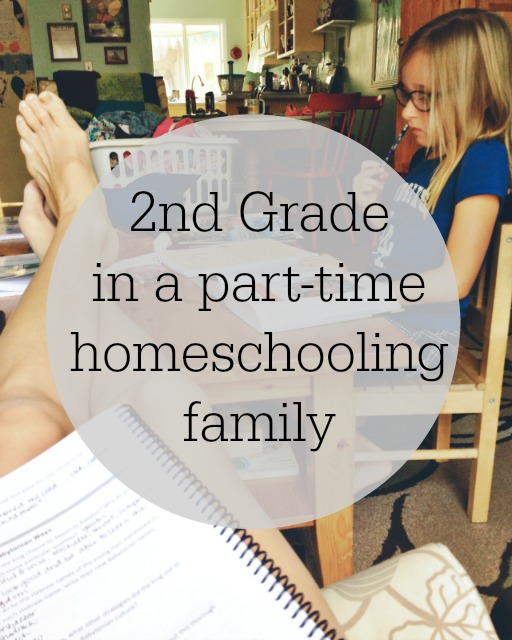 2nd grade in a part-time homeschooling family