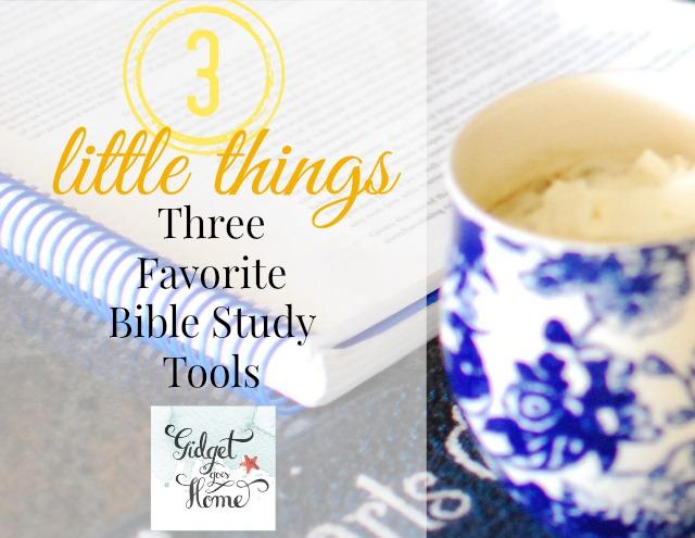 three favorite Bible study tools from GidgetGoesHome.com.jpg