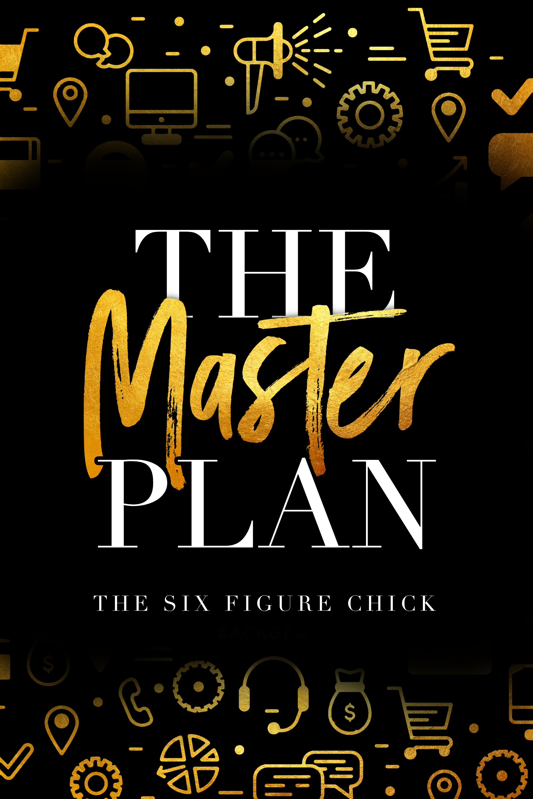 Six Figure Chick Master Plan Cover PNG.png