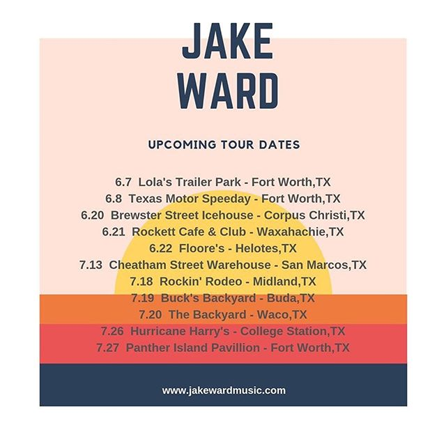 June and July shows! #jakewardcountry #backonsolidground #texascountry #reddirtmusic #summer