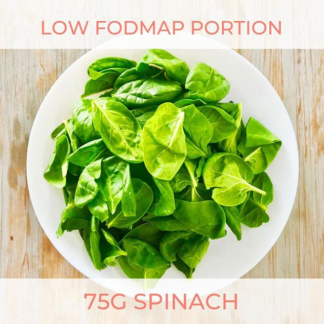 75G SPINACH IS LOW FODMAP // Have you worked out if you tolerate spinach yet?⠀ ----------⠀ OK, I realise you're probably not overjoyed by this one, BUT you can have an entire plate of spinach and it's still low FODMAP. Spinach is a superfood as it's loaded with nutrients and is super low calorie. It's also high in fibre and water which helps regulate your digestion and therefore keep IBS symptoms at bay. I recommend having a portion of leafy greens with every meal!⠀ ----------⠀ Have you worked out what triggers YOUR IBS yet? Everyone has completely different food triggers, that are unique to them. In my YOUR GUT TRIGGERS one-on-one coaching program, I help clients work out what their unique triggers are through the low FODMAP diet.⠀ ----------⠀ ➡️If you want to FINALLY work out which foods are triggering your IBS, so you can get on with living your life, go to www.sophiebibbs.com/your-gut-triggers or click the link in my bio then YOUR GUT TRIGGERS to find out more 🙂⠀ ----------⠀ #lowfodmap #highfodmap #lowfodmapdiet #fodmaps #fodmap #fodmapdiet #fodmapfriendly #monash #ibs #ibsdiet #ibsawareness #ibsc #ibsd #ibsm #guthealth #goodbacteria #gutlove #loveyourgut #nutrition #beatthebloat #spinach #leafygreens #eatmoregreens #gooddigestion #digestivehealth #greens #eatyourgreens #portionsizes #goodportionsize #healthyeating⠀ ⠀