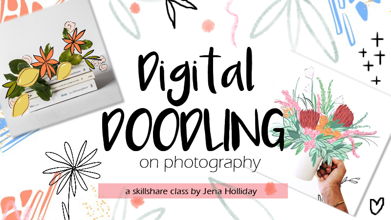 digital doodling on photography - Transform a photo into a magical digital illustration piece. By the end of the course you will create your own doodles on a photo of your choice!