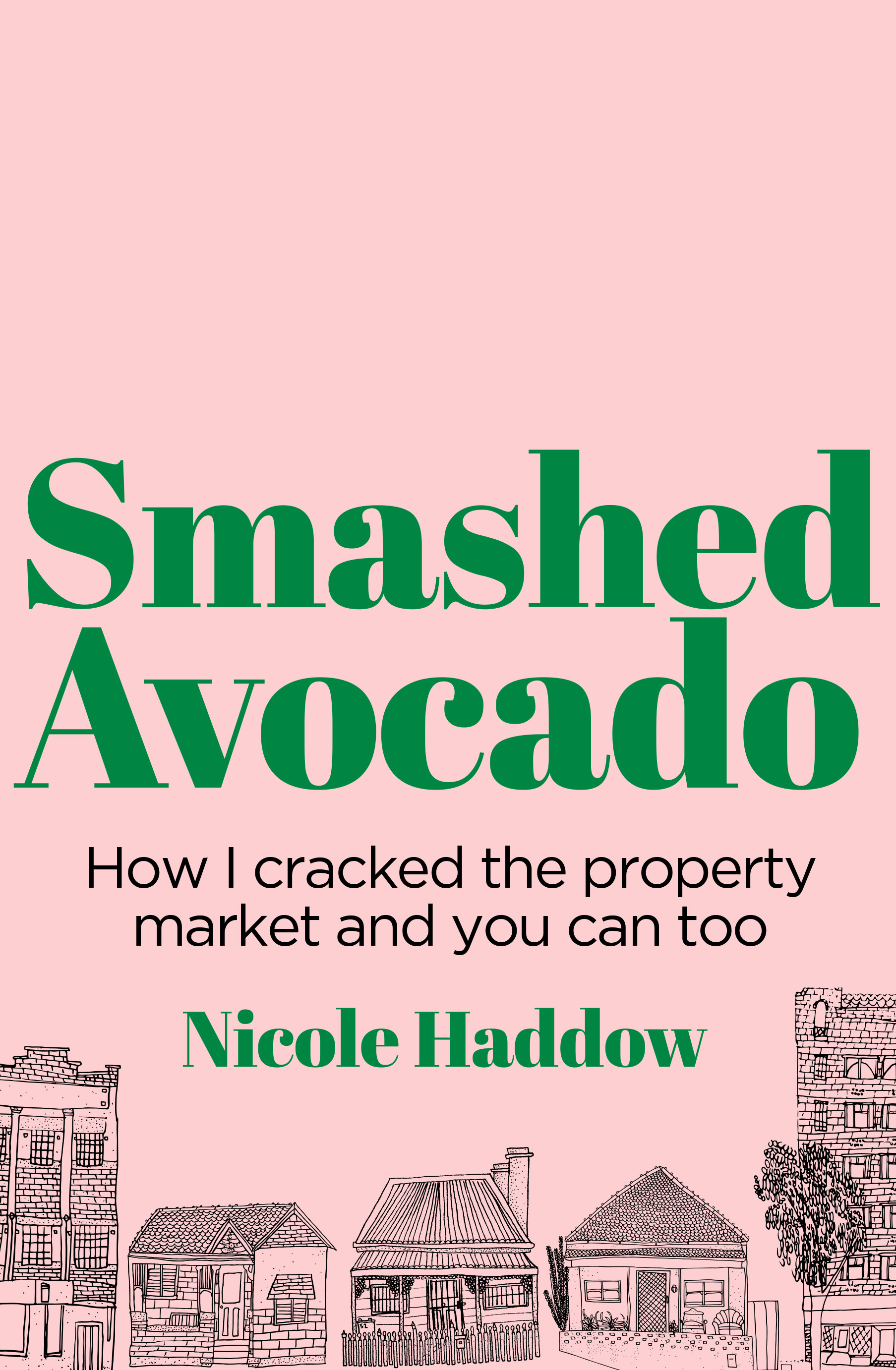 Smashed Avocado Nicole Haddow Black Inc Books