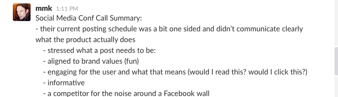Example of a short summary on Slack, following one of Marius' client calls.