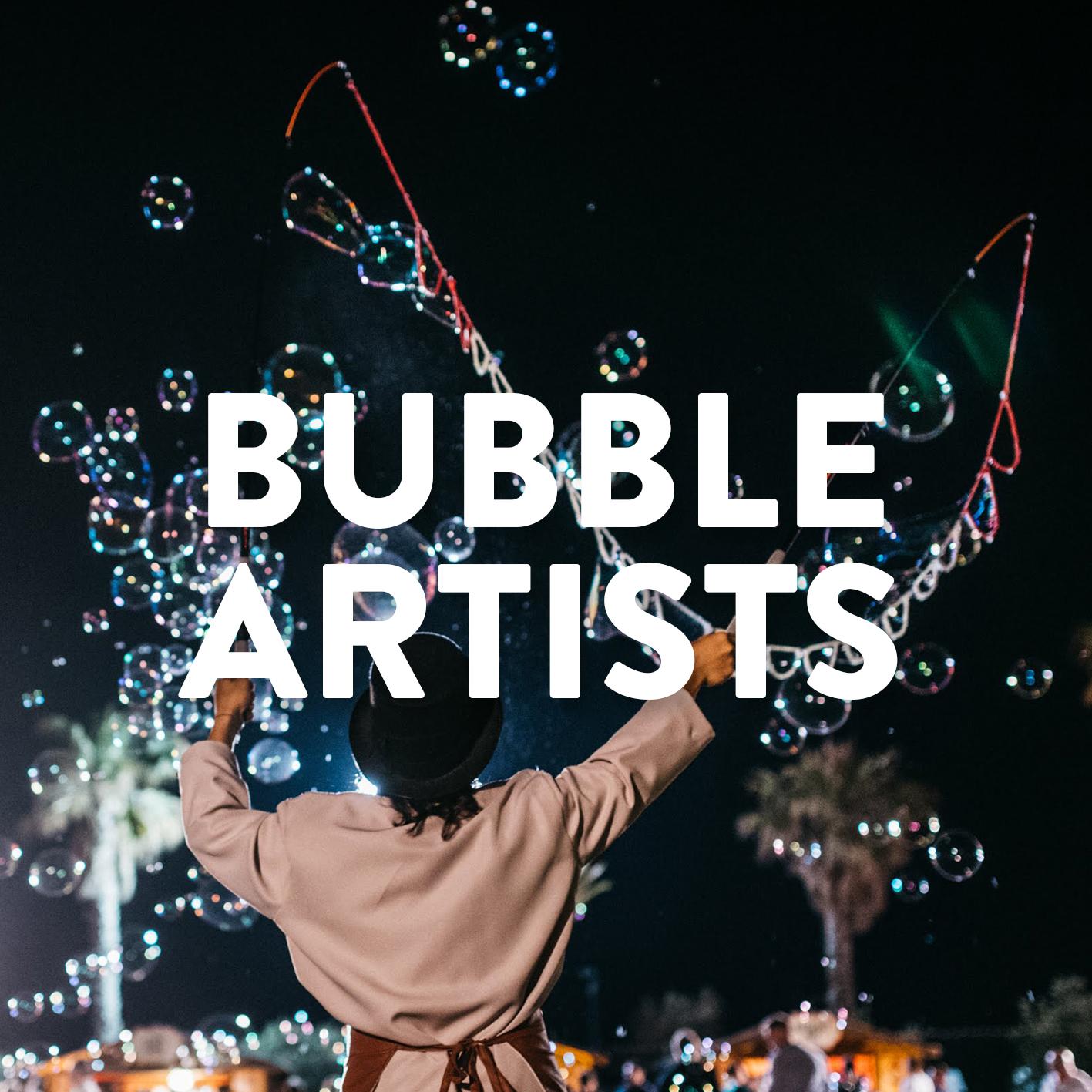 BUBBLE ARTIST.jpg