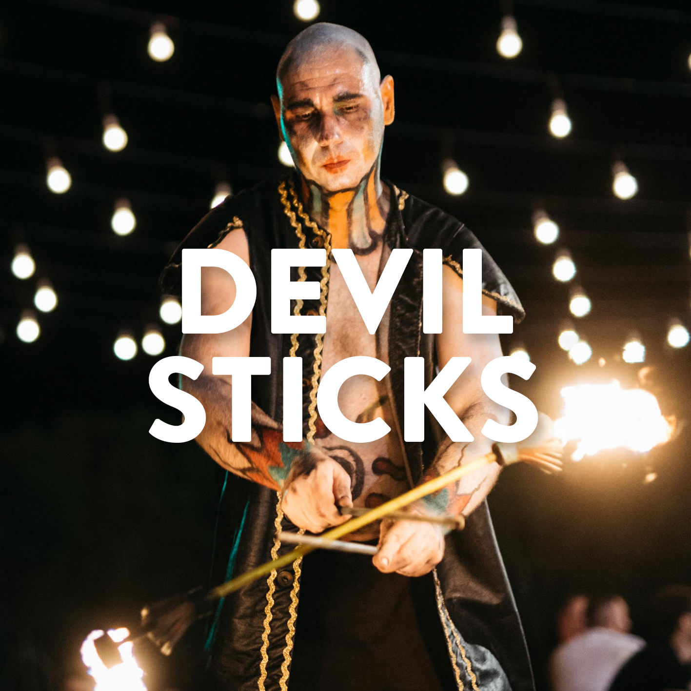 DEVIL STICKS.jpg