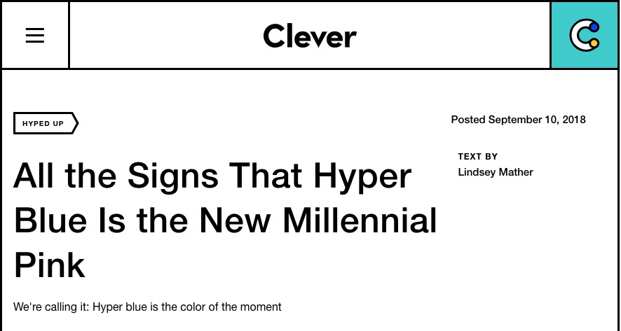 Ad Clever All The Signs That Hyper Blue Is The New Millennial Pink White Arrow