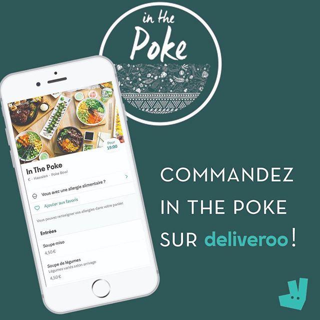 In The Poke est maintenant disponible sur @deliveroo_fr !