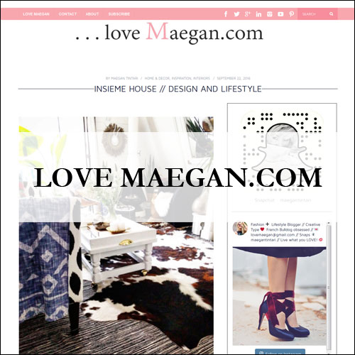 Insiem House - Press - Love Maegan.com