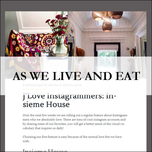 Insiem House - Press - As We Live And Eat