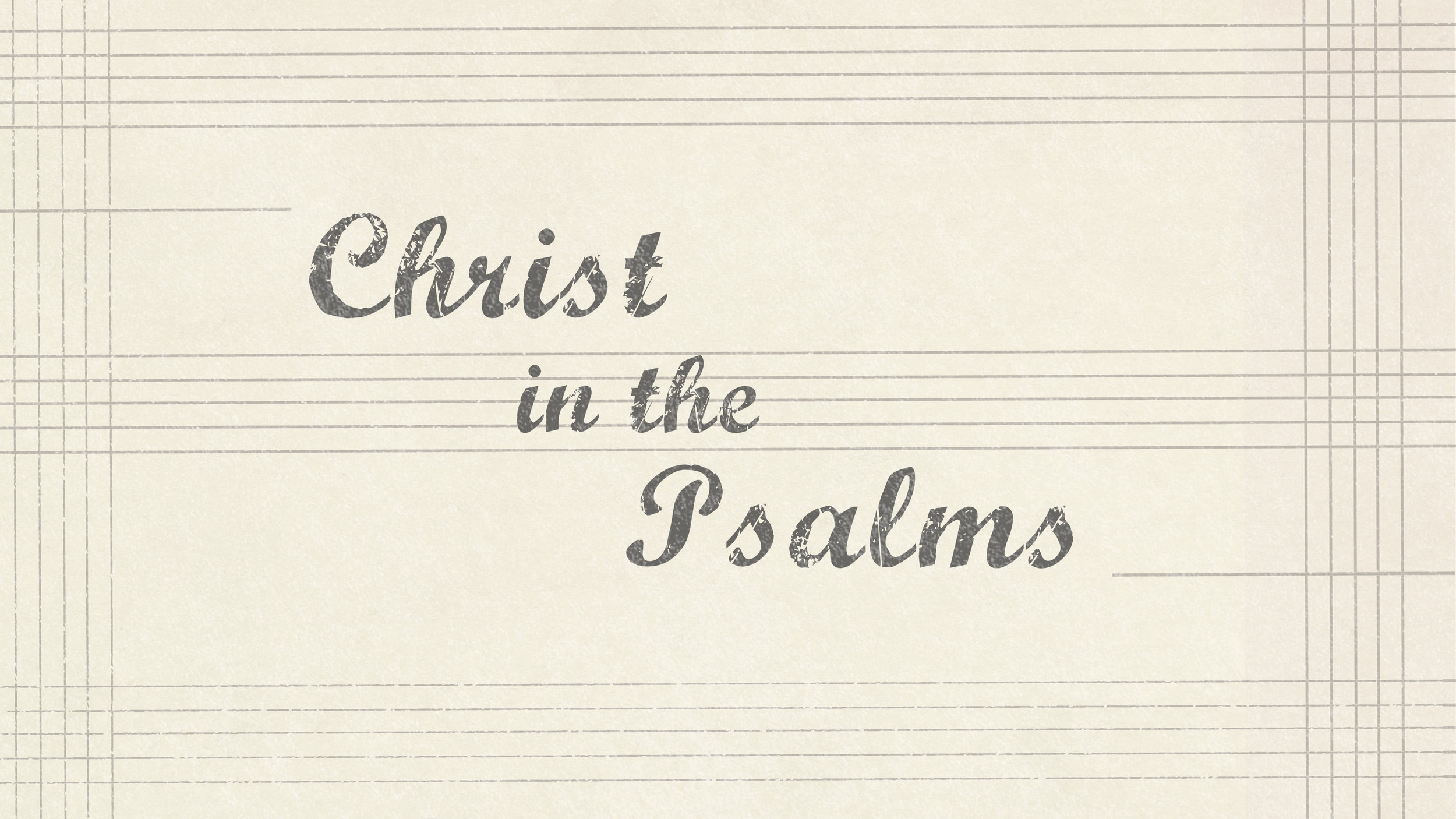 """""""Christ is the comprehensive mystery underlying the Psalms… and all of Scripture"""" - Augustine"""