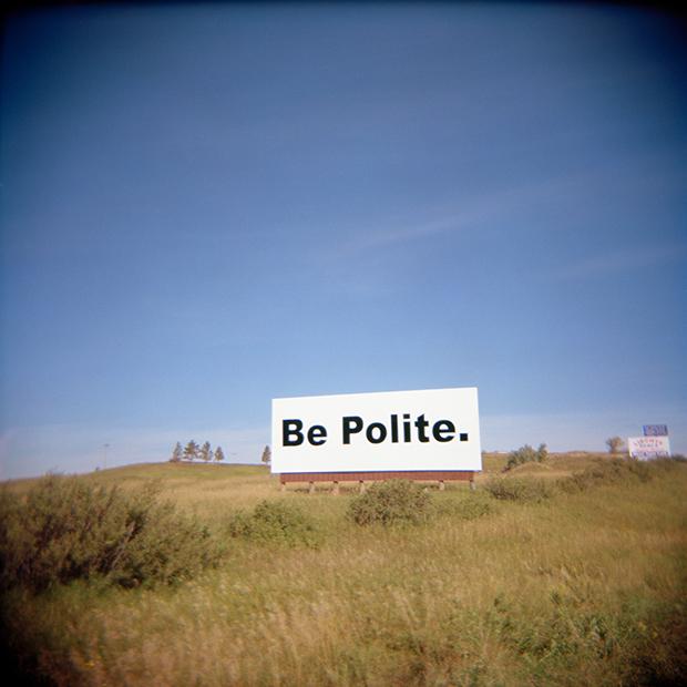 ROSANNE OLSON BE POLITE, 2004  ULTRA CHROME ON 100% RAG PAPER