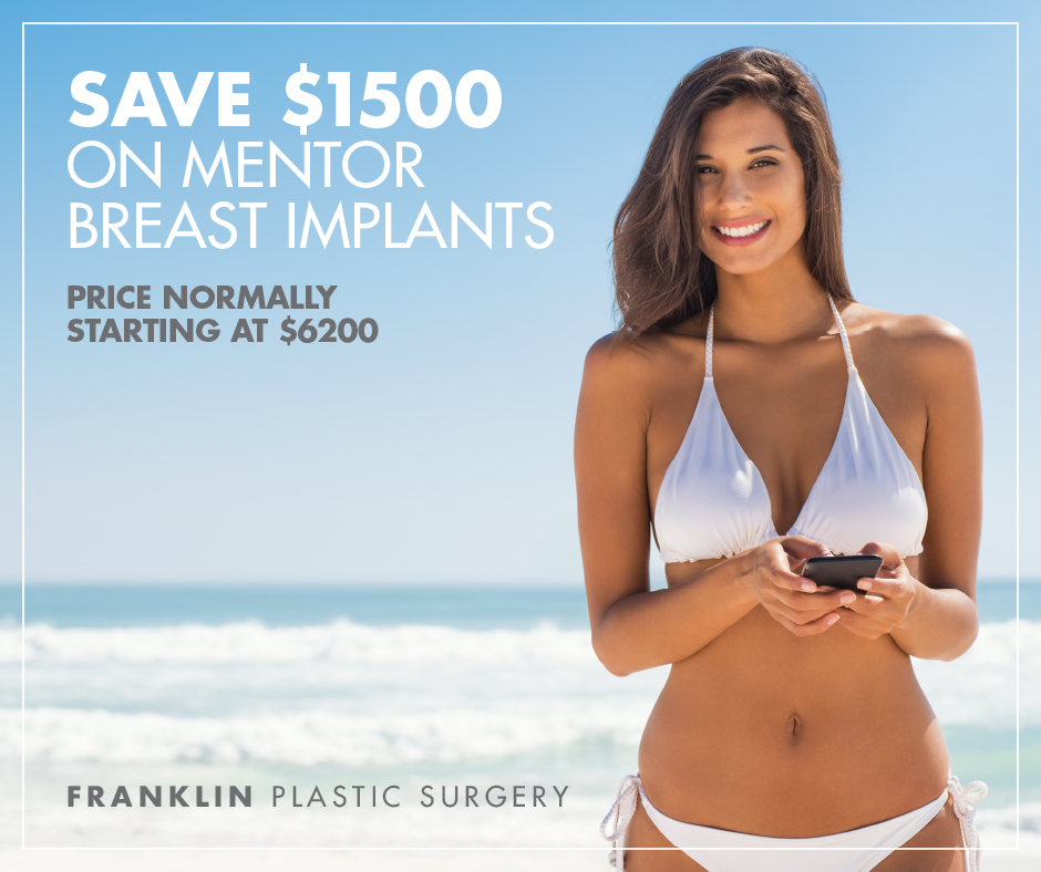 Save $1500 on Breast Augmentation at Franklin Plastic Surgery in Cary, NC through April, 2019