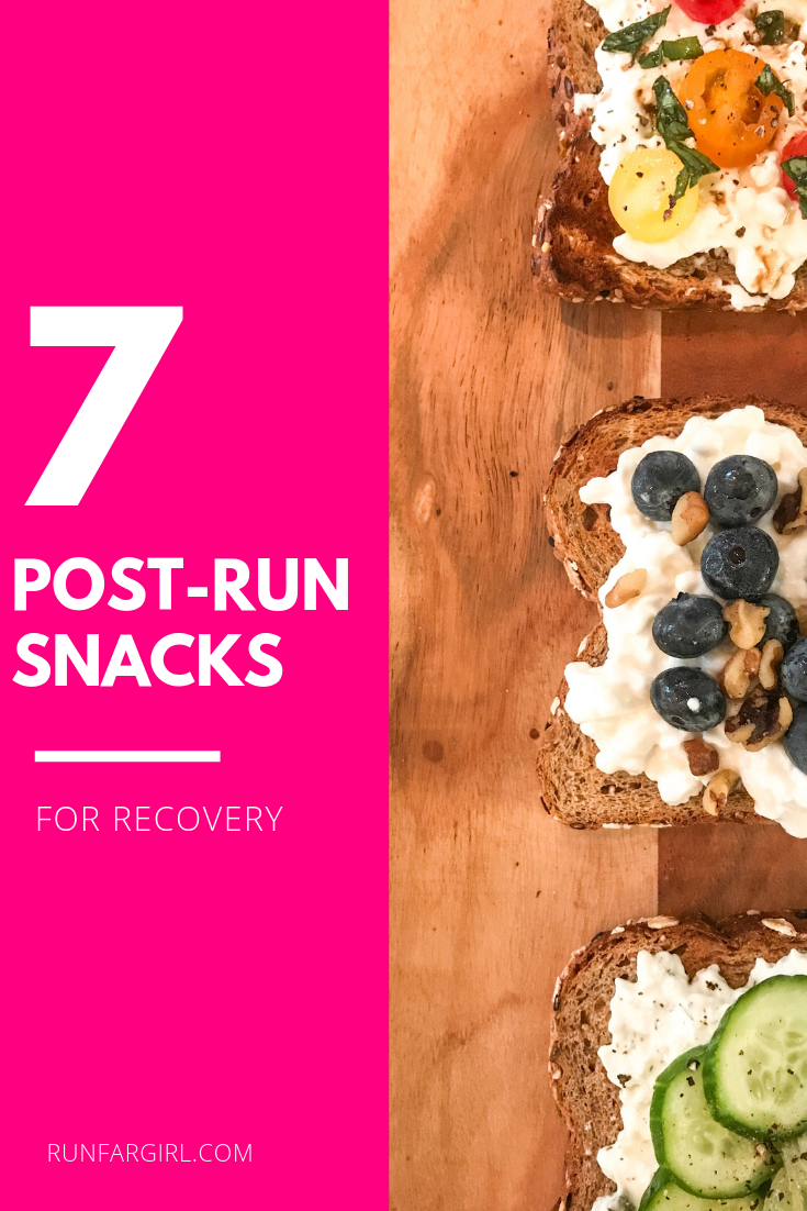 Seven post-run snacks for recovery from RunFarGirl